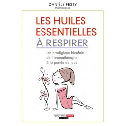 LIVRE 100 REFLEXES HUILES ESSENTIELLES A RESPIRER